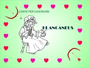 CONTE PER A ESCRIURE- BLANCANEUS