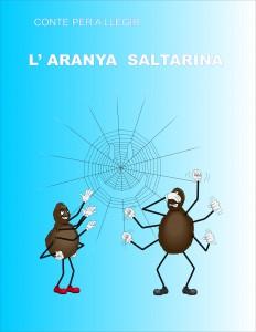 CONTES PER A LLEGIR- L'ARANYA SALTARINA